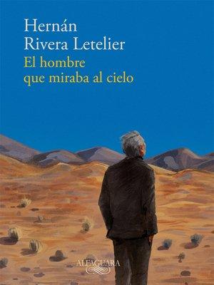 cover image of El hombre que miraba al cielo