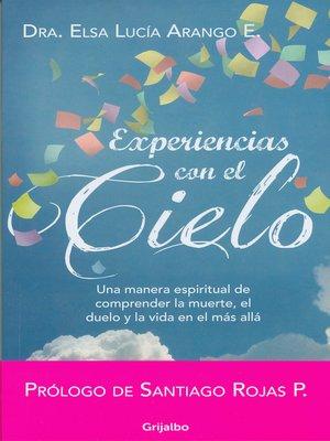 cover image of Experiencias con el cielo
