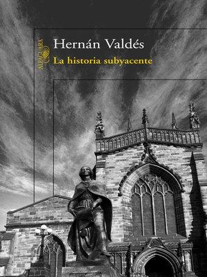 cover image of La historia subyacente