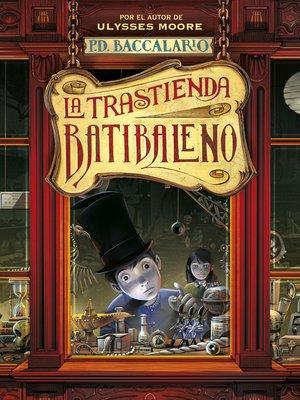 cover image of La trastienda Batibaleno (La trastienda Batibaleno 1)