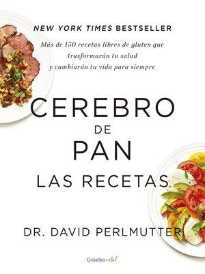 cover image of Cerebro de pan. Las recetas (Colección Vital)