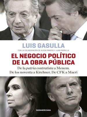 cover image of El negocio político de la obra pública