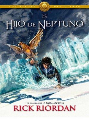 cover image of El hijo de Neptuno (Los héroes del Olimpo 2)