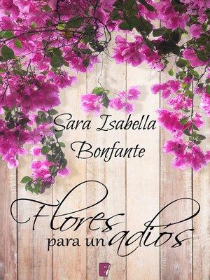 cover image of Flores para un adiós
