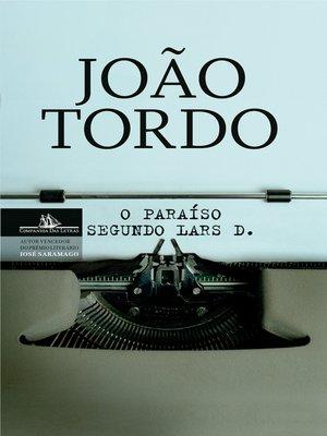 cover image of O paraíso segundo Lars D. (Trilogia dos Lugares Sem Nome 2)