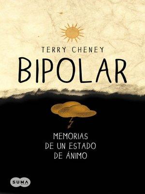 cover image of Bipolar. Memorias de un estado de ánimo