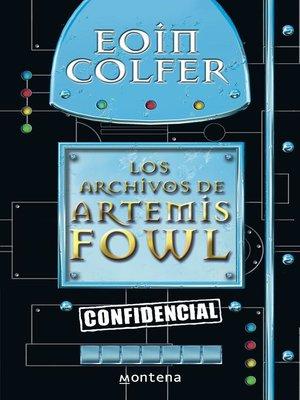 cover image of Los archivos de Artemis Fowl (Artemis Fowl)