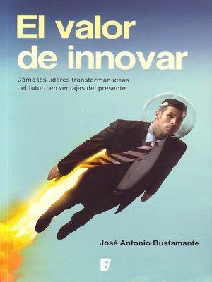 cover image of El valor de innovar