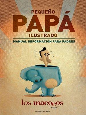 cover image of Pequeño papá ilustrado