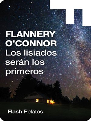 cover image of Los lisiados serán los primeros (Flash Relatos)