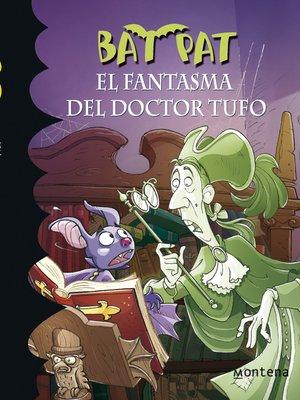 cover image of El fantasma del Doctor Tufo