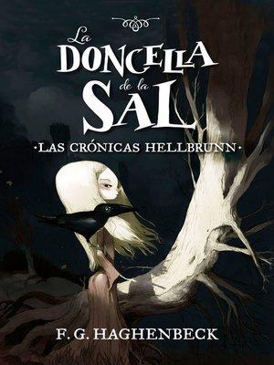 cover image of La doncella de la sal (Las crónicas Hellbrunn 1)