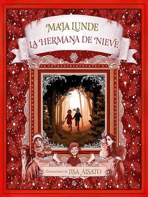 cover image of La hermana de nieve