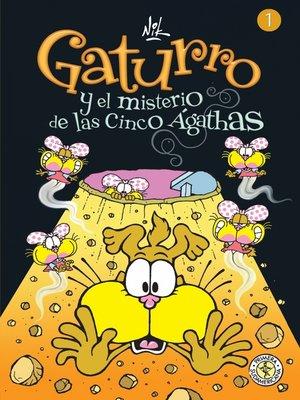 cover image of Gaturro 1. Gaturro y el misterio de las cinco Ágathas