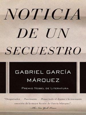 cover image of Noticia de un secuestro