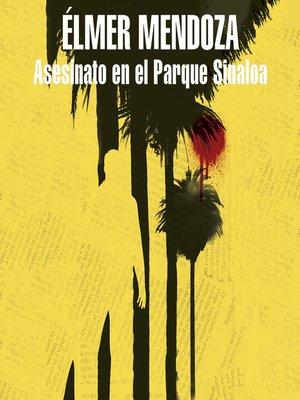 cover image of Asesinato en el parque Sinaloa