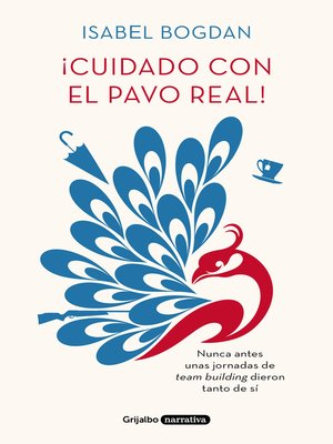 cover image of ¡Cuidado con el pavo real!