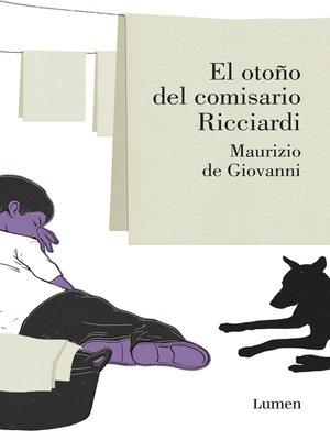 cover image of El otoño del comisario Ricciardi (Comisario Ricciardi 4)