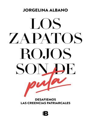 cover image of Los zapatos rojos son de puta