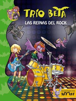 cover image of Las reinas del rock (Trío Beta 5)