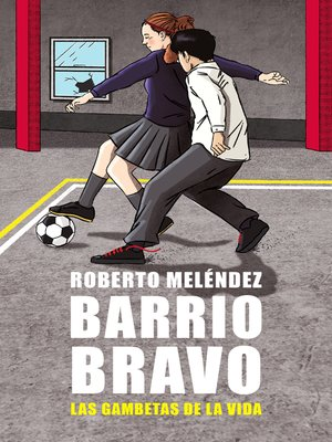 cover image of Barrio Bravo