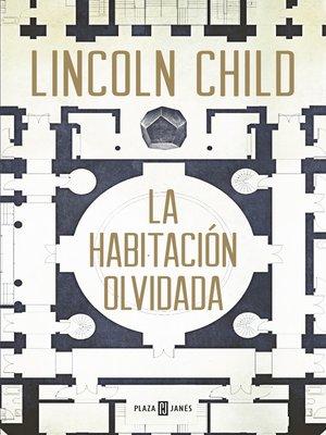cover image of La habitación olvidada