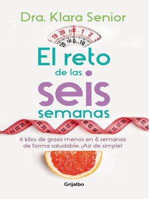 cover image of El reto de las seis semanas