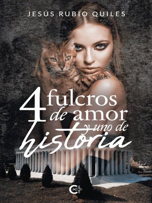 cover image of 4 fulcros de amor y uno de historia