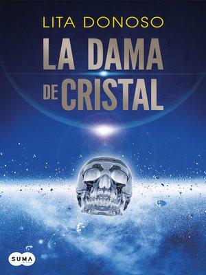 cover image of La dama de cristal