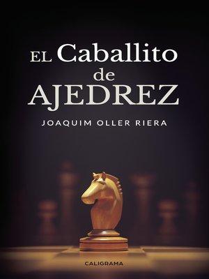 cover image of El caballito de ajedrez
