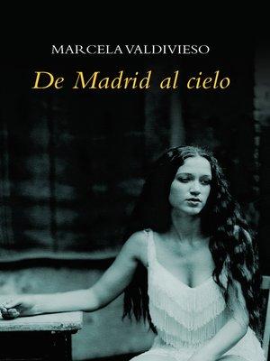 cover image of De Madrid Al Cielo