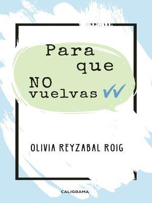 cover image of Para que no vuelvas