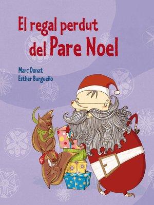 cover image of El regal perdut del Pare Noel