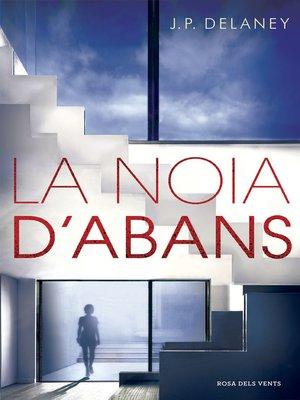 cover image of La noia d'abans