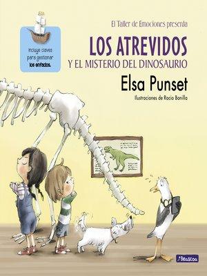 cover image of Los Atrevidos y el misterio del dinosaurio