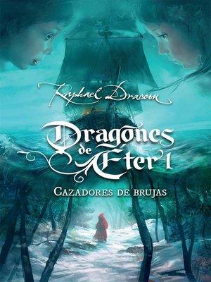 cover image of Cazadores de brujas (Dragones de Éter 1)