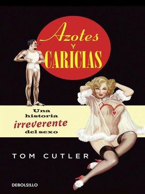 cover image of Azotes y caricias