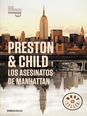 cover image of Los asesinatos de Manhattan (Inspector Pendergast 3)