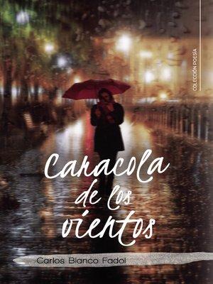 cover image of Caracola de los vientos