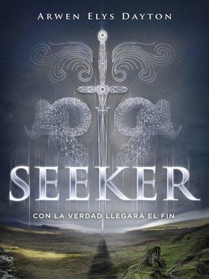 cover image of Con la verdad llegará el fin (Seeker 1)