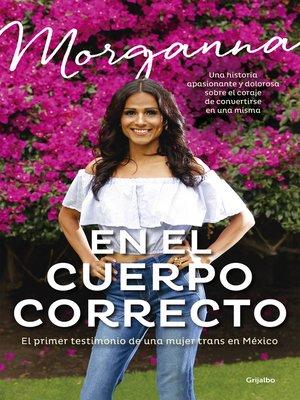 cover image of En el cuerpo correcto