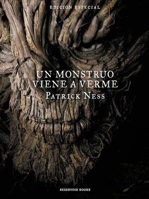 cover image of Un monstruo viene a verme