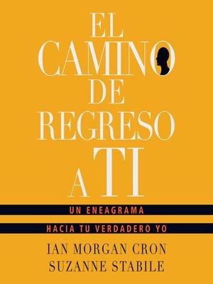 cover image of El camino de regreso a ti
