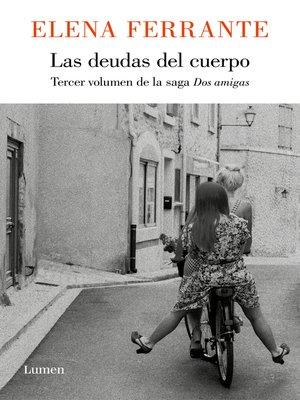 cover image of Las deudas del cuerpo (Dos amigas 3)
