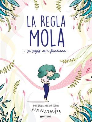 cover image of La regla mola (si saps com funciona)