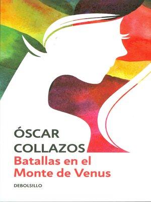 cover image of Batallas en el monte de Venus