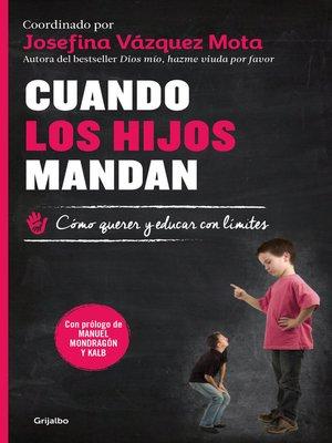 cover image of Cuando los hijos mandan