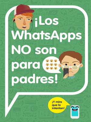 cover image of ¡Los WhatsApps NO son para padres!