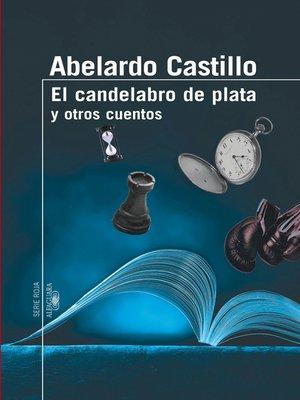cover image of El candelabro de plata y otros cuentos