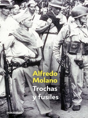 cover image of Trochas y fusiles